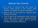 natural gas contd