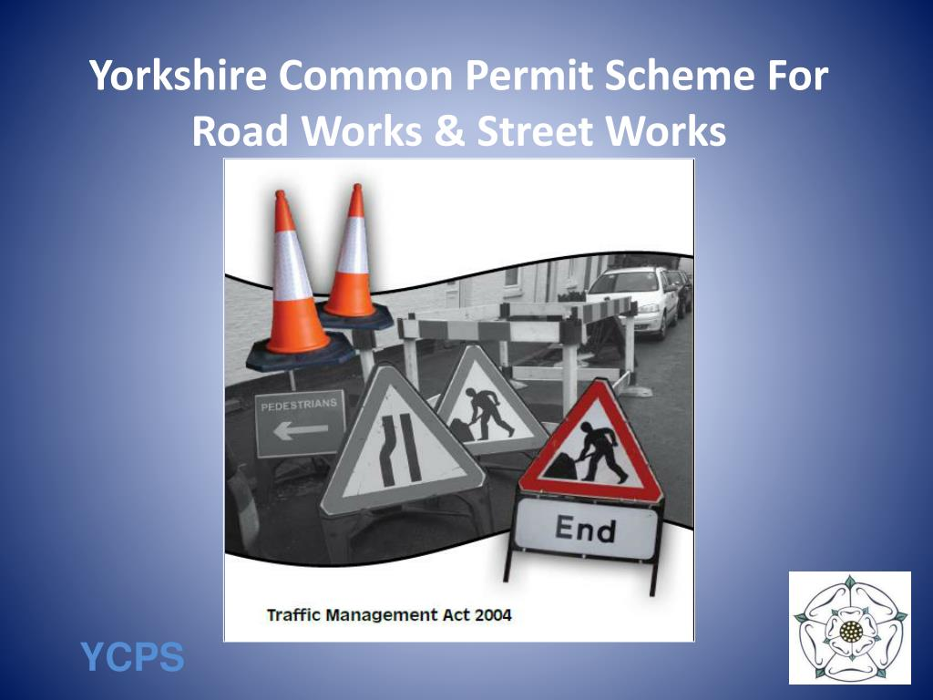 yorkshire common permit scheme for road works street works l.