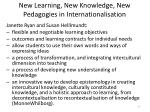 new learning new knowledge new pedagogies in internationalisation