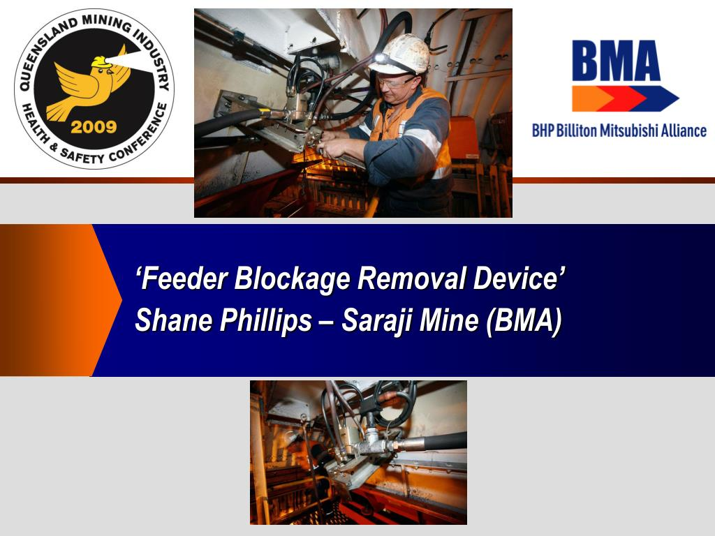 feeder blockage removal device shane phillips saraji mine bma l.