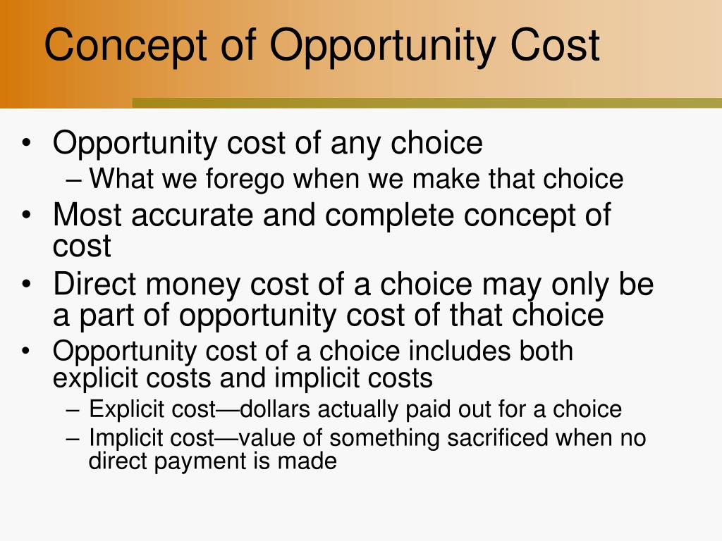 concept of opportunity cost l.