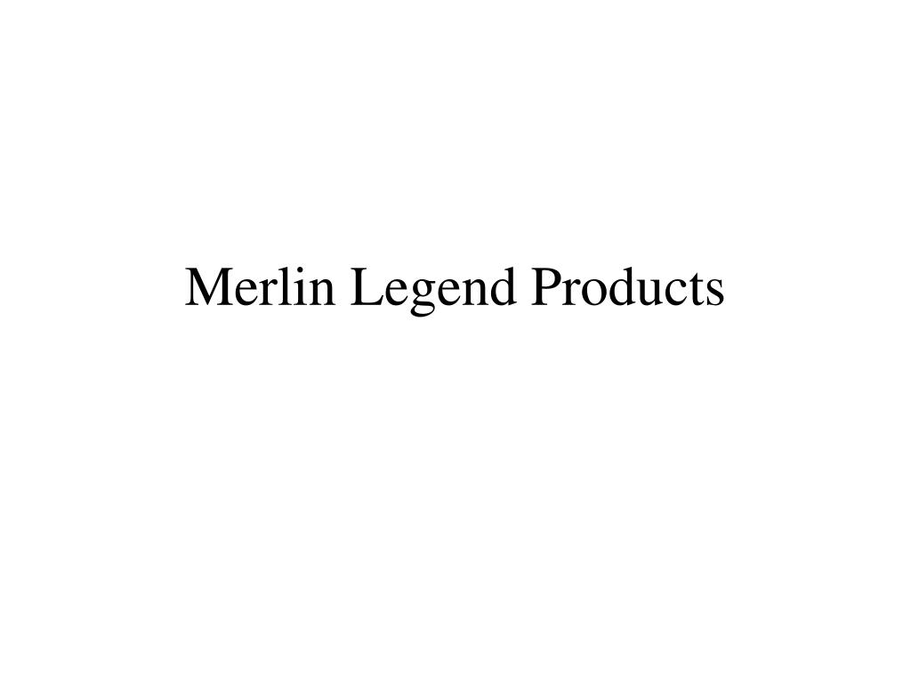 merlin legend products l.