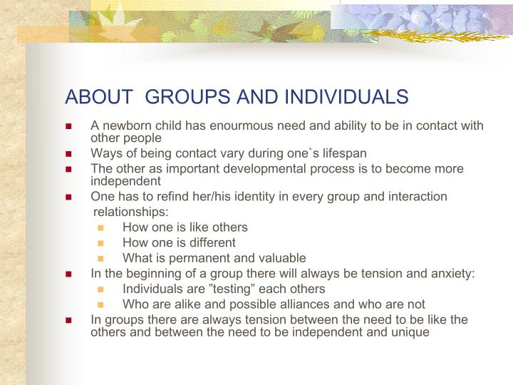 About groups and individuals