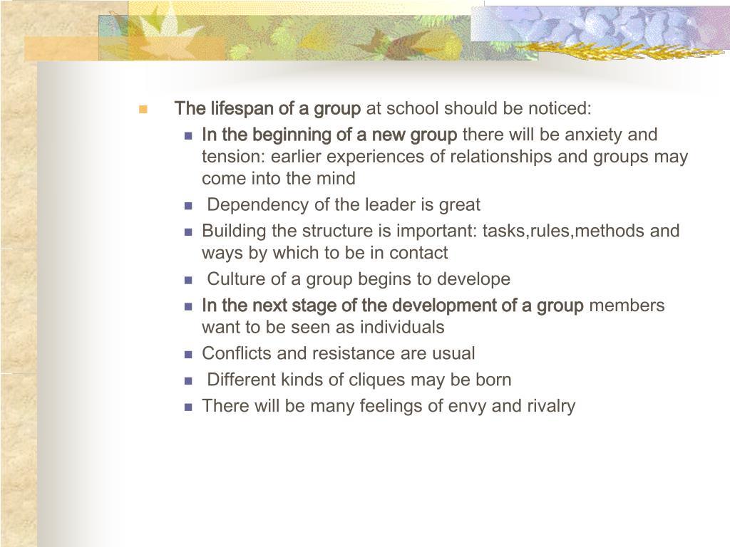 The lifespan of a group