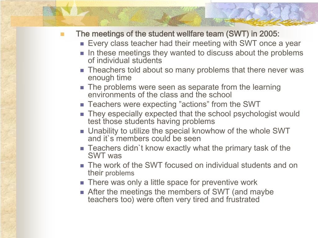 The meetings of the student wellfare team (SWT) in 2005: