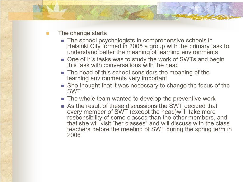 The change starts