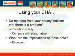 using your cha