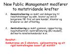 new public management medf rer to motstridande krefter