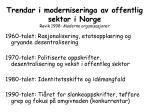 trendar i moderniseringa av offentlig sektor i norge r vik 1998 moderne organisasjoner