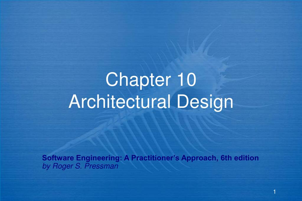 chapter 10 architectural design l.