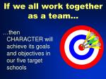 if we all work together as a team