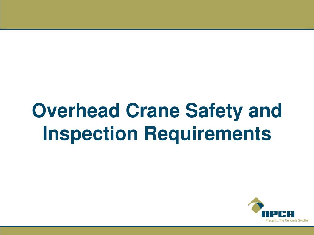 overhead crane safety and inspection requirements l.