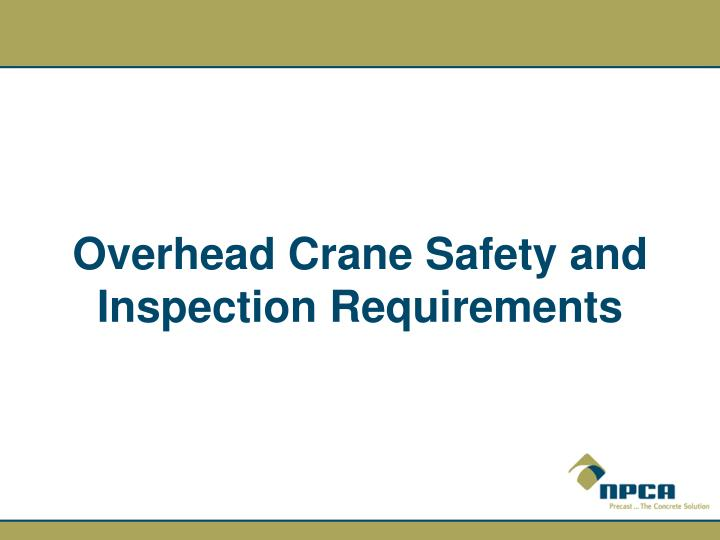 overhead crane safety and inspection requirements n.