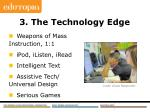 3 the technology edge