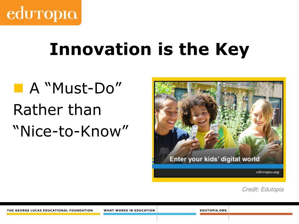 Innovation is the Key