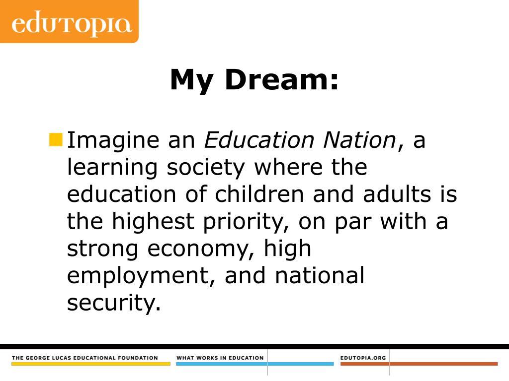 My Dream: