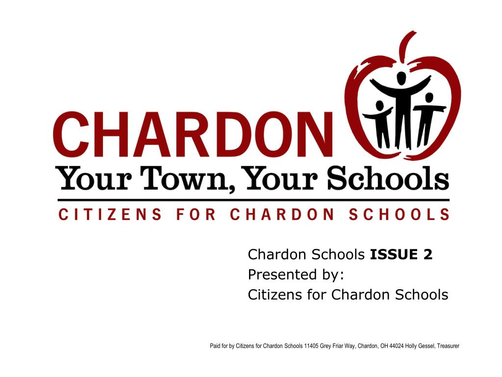 chardon schools issue 2 presented by citizens for chardon schools l.