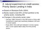 a natural experiment on credit access priority sector lending in india