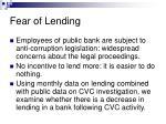 fear of lending