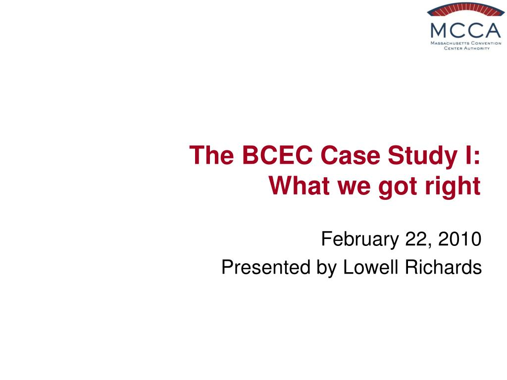 the bcec case study i what we got right l.
