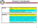 character 3 root operation23