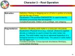 character 3 root operation24