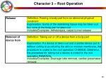 character 3 root operation28