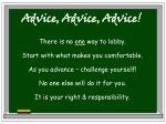advice advice advice