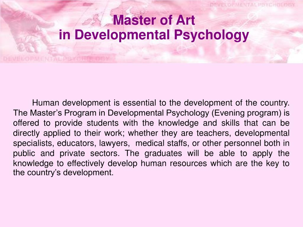 master of art in developmental psychology l.