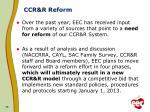 ccr r reform