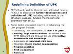redefining definition of upk