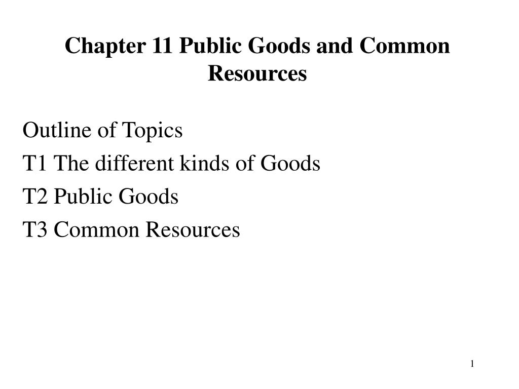 chapter 11 public goods and common resources l.