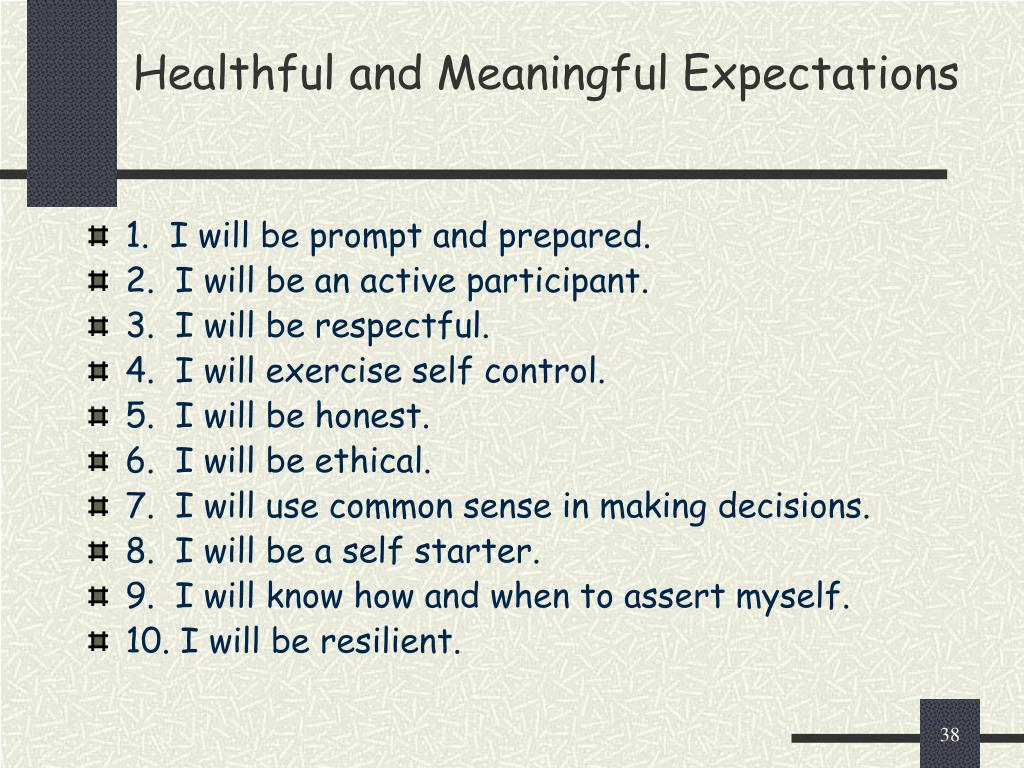 Healthful and Meaningful Expectations