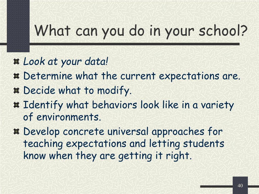 What can you do in your school?