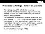democratising heritage decolonising the mind