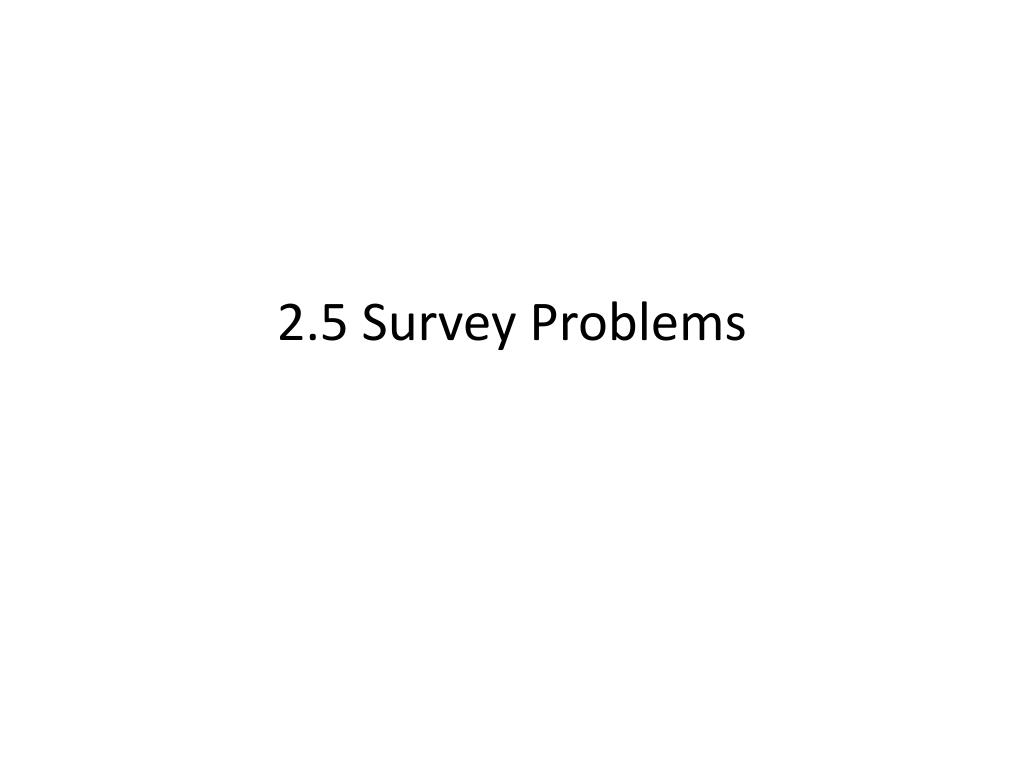 2 5 survey problems l.