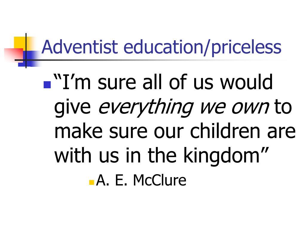 Adventist education/priceless