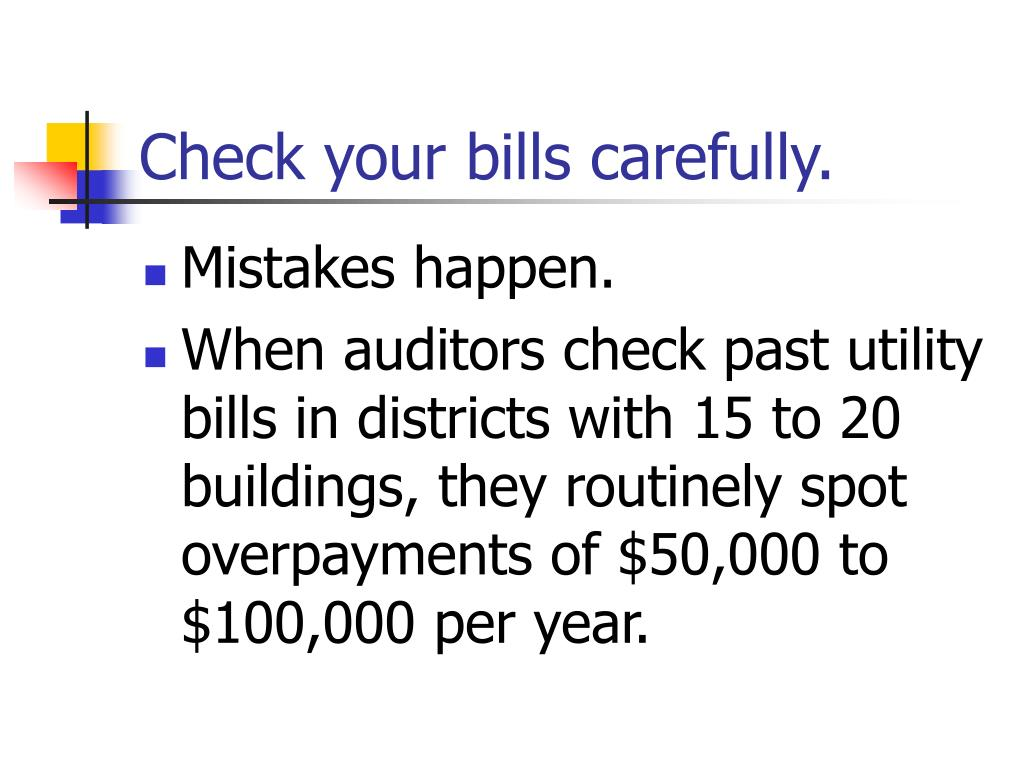 Check your bills carefully.