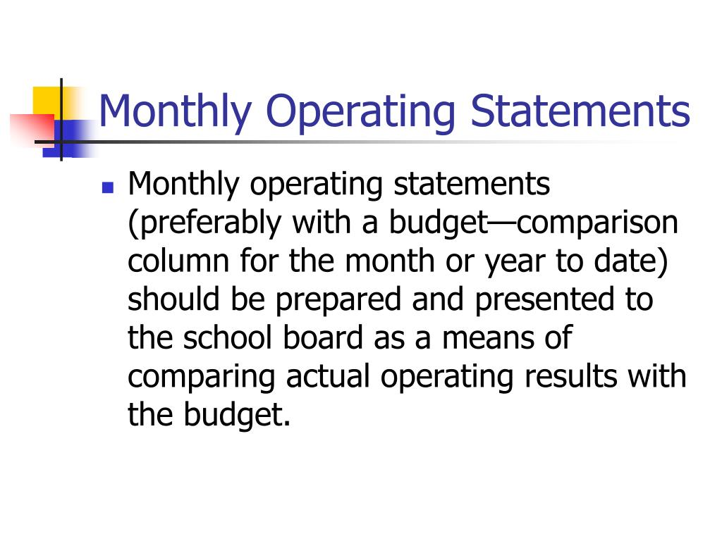Monthly Operating Statements