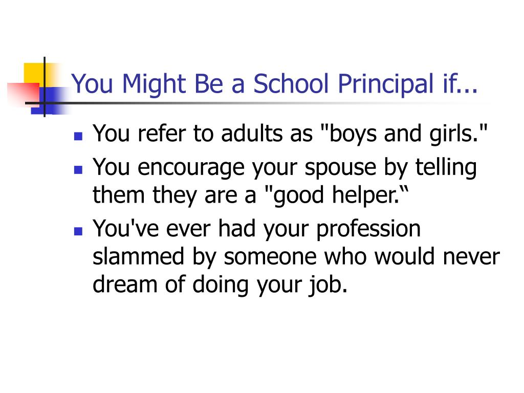 You Might Be a School Principal if...