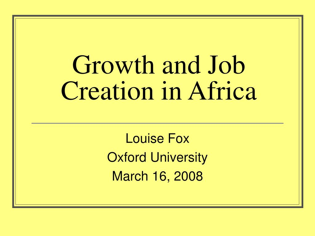 growth and job creation in africa l.