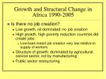 growth and structural change in africa 1990 2005