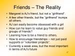 friends the reality