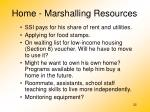 home marshalling resources