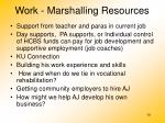 work marshalling resources