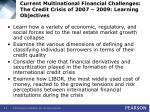 current multinational financial challenges the credit crisis of 2007 2009 learning objectives