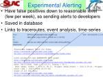 experimental alerting