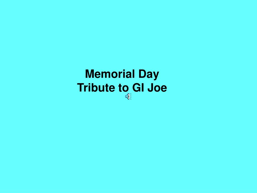 memorial day tribute to gi joe l.