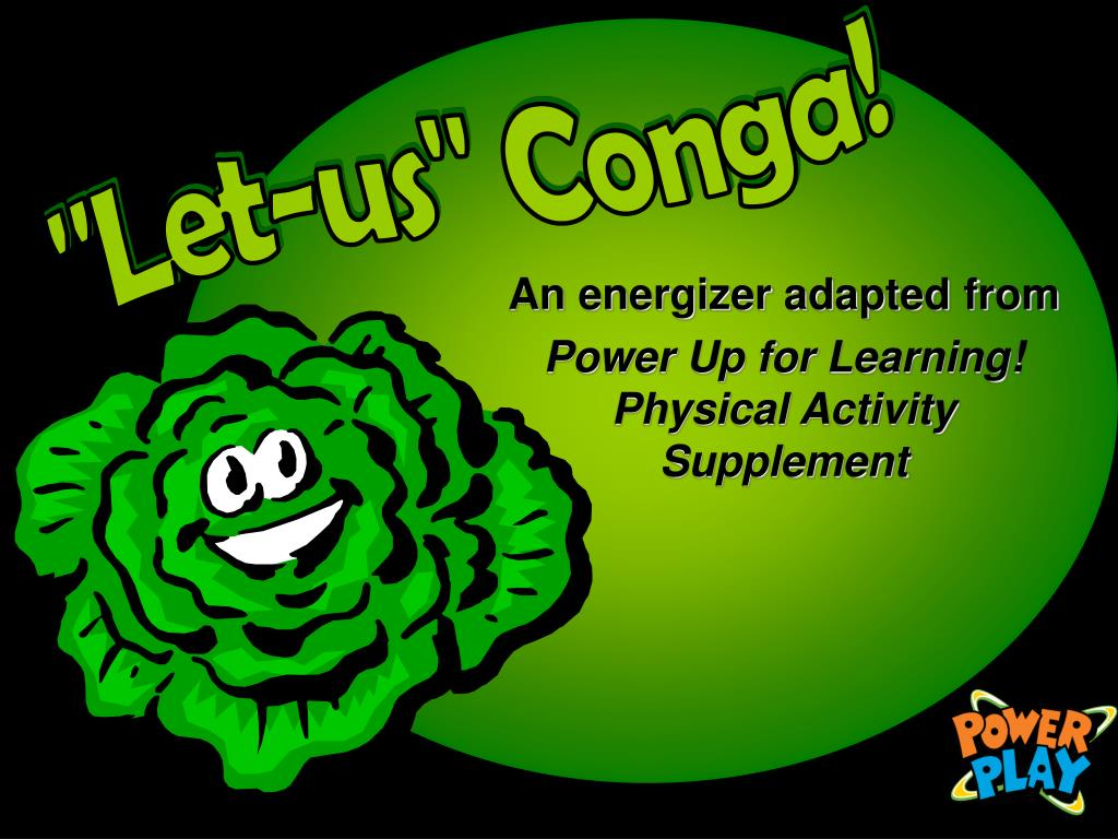 an energizer adapted from power up for learning physical activity supplement l.