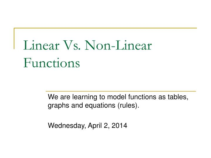 linear vs non linear functions n.